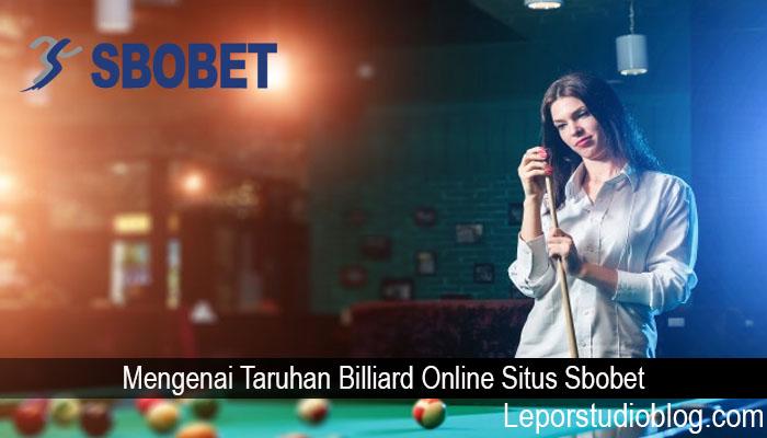 Mengenai Taruhan Billiard Online Situs Sbobet