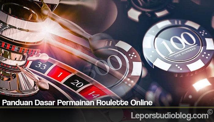 Panduan Dasar Permainan Roulette Online