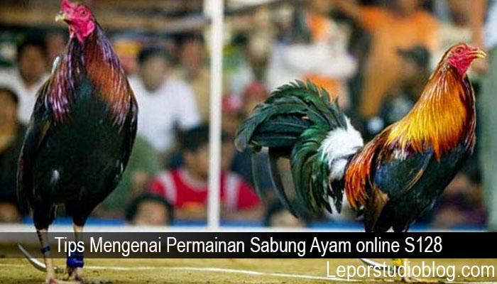 Tips Mengenai Permainan Sabung Ayam online S128