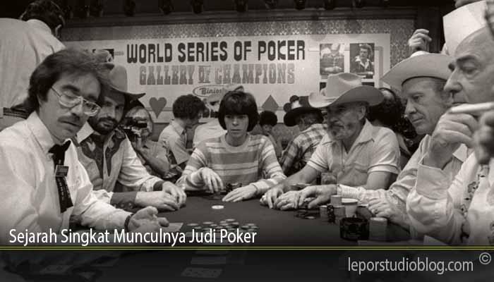 Sejarah Singkat Munculnya Judi Poker