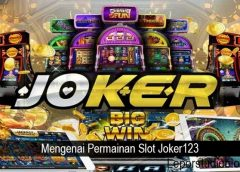 Mengenai Permainan Slot Joker123