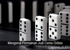 Mengenal Permainan Judi Ceme Online