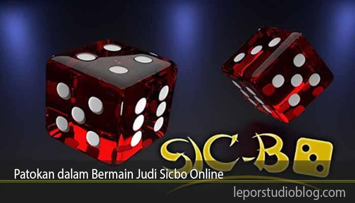 Patokan dalam Bermain Judi Sicbo Online